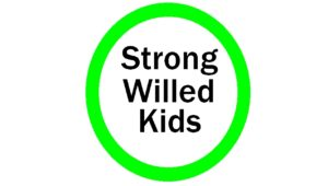 Strong Willed Kids are OK!