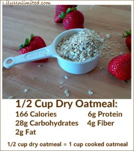 1/2 cup of dry oatmeal is 166 calories 6 grams protein 28 grams carbs