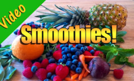 Smoothies! – Making them at home