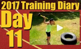2017 Training Diary: Day 11 – SledgeHammers, Short Sprints and Leg Work